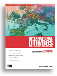 International DTH/DBS: Market Status and System Assessment, Volume One, Europe